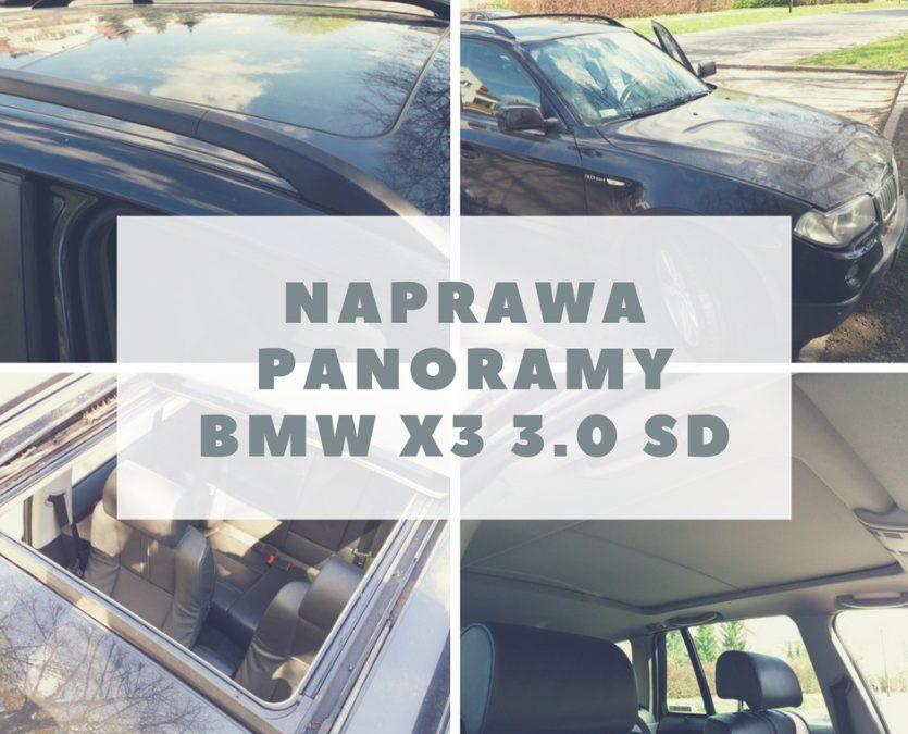 Naprawa panoramy w BMW X3 E83